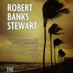 Robert Banks Stewart's new book The Hurricane's Tail is now available