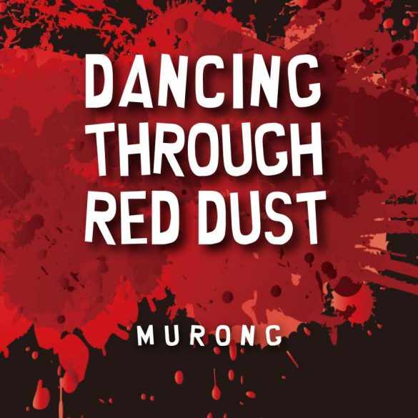 Dancing-Through-Red-Dust-Cover(46p-front-300dpi-892x1029