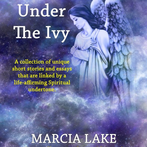 Under The Ivy - Marcia Lake