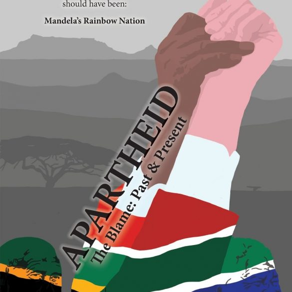 Apartheid: The Blame – Past and Present