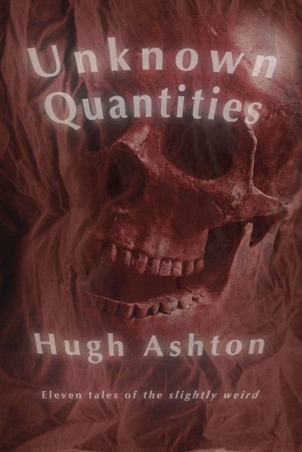 Unknown Quantities by Hugh Ashton
