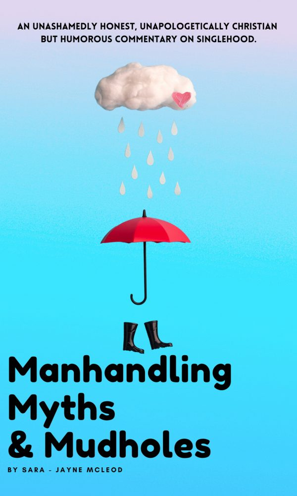 Manhandling, Myths and Mudholes front cover