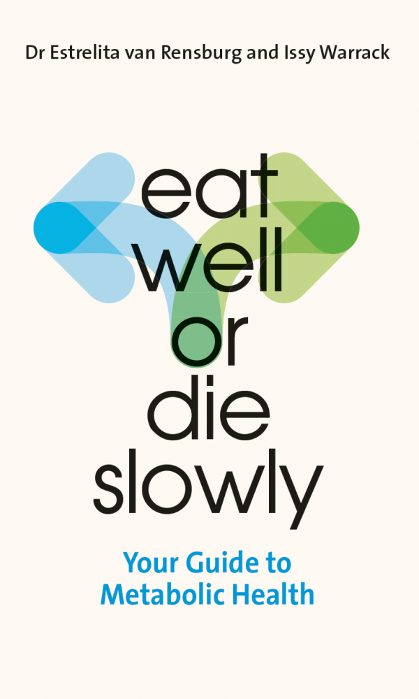 Eat Well or Die Slowly front cover